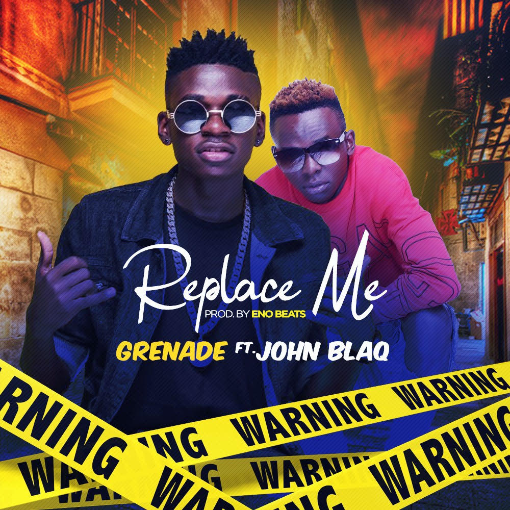 One Man Mp3 Singa: Replace Me By Grenade And John Blaq