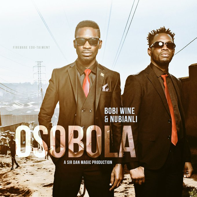 Osobola by Bobi Wine and Nubian Li