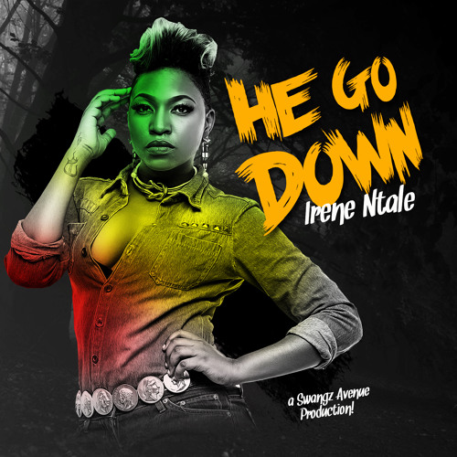 He Go down by Irene Ntale - play and download song at