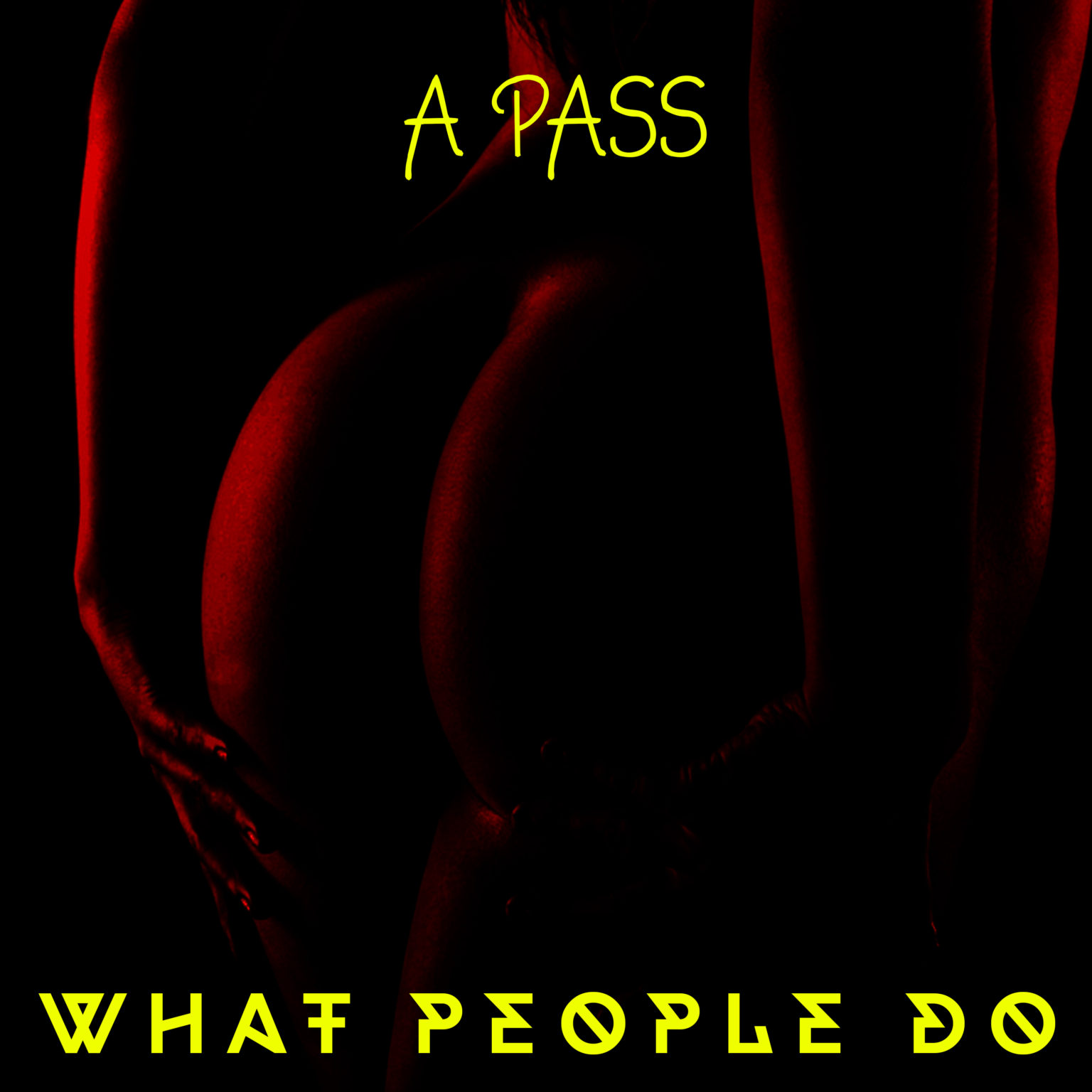 What People Do by A pass