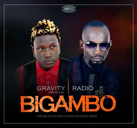 Bigambo by Gravity Omutujju ft Radio - play and download
