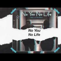 No You No Life by B2C ft The Ben