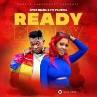 Download Ready by Spice Diana and Fik Fameica song, mp3 on eachamps.com