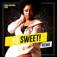 Yo Sweet by Rema Namakula