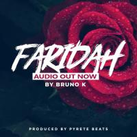 Download Faridah mp3, song on eachamps.com