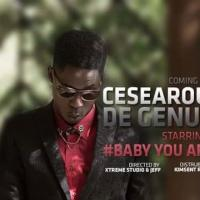 Baby you Are by Ceaserous De Genius