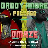 Omaze by Pallaso and  Daddy Andre