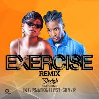 Exercise (Remix) by Sheebah ft international Boy Silver