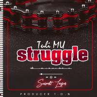 Play and download Tuli mu struggle song,mp3 from eachamps.com