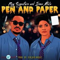 Pen and Paper by Irene Ntale and Ray Signature