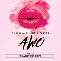 Awo by Ang3lina and Voltage Music (Kent and Flosso)