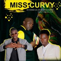 Miss Curvy by Dr Ronnie UG and Free Soul Music