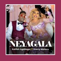 Download Neyagala by Kalifah Aganaga ft Sherry Matovu song, mp3 on eachamps.com