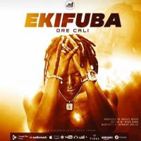 Download Ekifuba by Dre Cali song, mp3 on eachamps.com