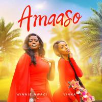 Amaaso by Winnie Nwagi and Vinka