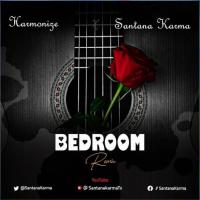 Download Bedroom Rmx by Harmonize and Santana Karma song, mp3 on eachamps.com