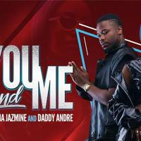 You and Me by Lydia Jazmine and Daddy Andre