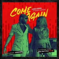 Download Come Again mp3, song on eachamps.com