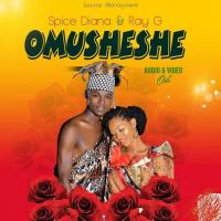Omusheshe by Spice Diana and Ray G