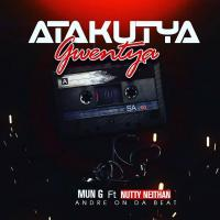 Play and download Atakutya Gwentya song,mp3 from eachamps.com