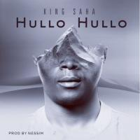 Hullo Hullo by King Saha