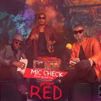 Mic Check by Red Ug