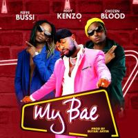 My Bae by Eddy Kenzo, Chozen Blood, Feffe Bussi
