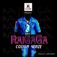 Naigaga by Cosign Yenze