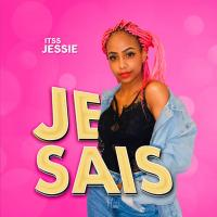 Je Sais (Cover) by Itss Jessie