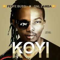 Koyi Koyi by Feffe Bussi and GNL Zamba