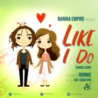 Download Like i Do by Chris Banina song, mp3 on eachamps.com