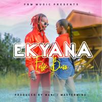 Download Ekyaana by Feffe Bussi song, mp3 on eachamps.com
