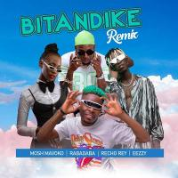 Download Bitandike Remix by Mosh Mavoko, EeZzy, Recho Rey ,Rabadaba song, mp3 on eachamps.com