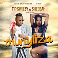 Munyiiza by Sheebah ft Tip Swizzy