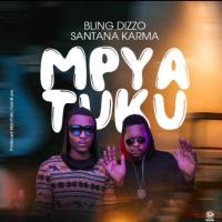 Mpya Tuku by Santana Karma ft Bling Dizzo