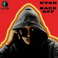 Back Off by Kvan