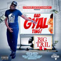 Play , share, download Bad Gyal Ting on eachamps.com