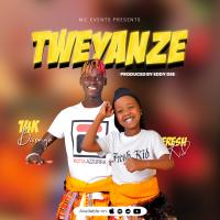 Tweyanze by Fresh Kid ft 14k Bwongo