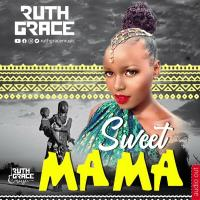 Sweet Mama by Ruth Grace
