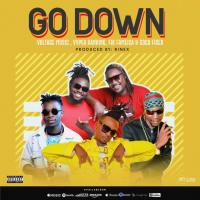 Go Down by Kent and Flosso, Vyper Ranking, Fik Fameica, Coco Finger