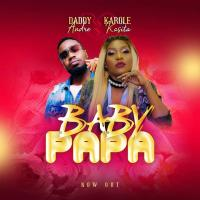 Baby Papa by Karole Kasita ft daddy Andre