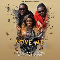 Love Me by Angella Katatumba ft Kent and Flosso