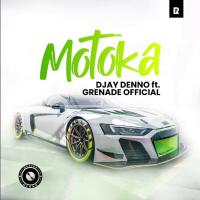 Motoka by Djay Deno ft Grenade Official